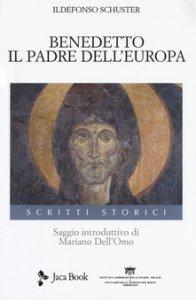 Copertina di 'Benedetto. Il padre dell'Europa'