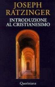 Copertina di 'Introduzione al cristianesimo. Lezioni sul simbolo apostolico'