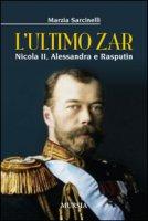 L' ultimo zar - Marzia Sarcinelli