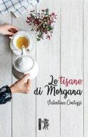 Le tisane di Morgana - Contessi Valentina