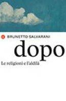 Dopo - Brunetto Salvarani