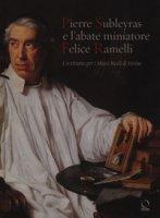 Pierre Subleyras e l'abate miniatore Felice Ramelli. Un ritratto per i Musei reali di Torino