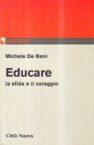 Copertina di 'Educare la sfida e il coraggio'