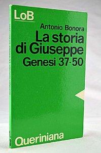 Copertina di 'La storia di Giuseppe. Dio in cerca di fratelli. Genesi 37-50'