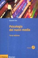 Psicologia dei nuovi media - Riva Giuseppe