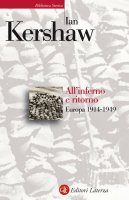 All'inferno e ritorno - Ian Kershaw