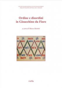 Copertina di 'Ordine e disordini in Gioacchino da Fiore. Atti del 9° Congresso internazionale di studi gioachimiti (San Giovanni in Fiore, 19-21 settembre 2019)'