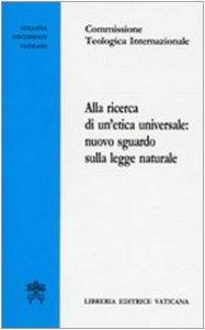 Copertina di 'Alla ricerca di un'etica universale: nuovo sguardo sulla legge naturale'