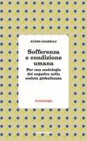 Sofferenza e condizione umana - Guido Giarelli