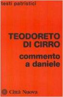 Commento a Daniele - Teodoreto di Ciro