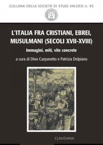 Copertina di 'L' Italia fra cristiani, ebrei, musulmani (secoli XVII-XVIII)'