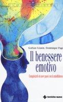 Il benessere emotivo. Conquistarlo in nove passi con la mindfulness - Cousin Gaëtan, Page Dominique