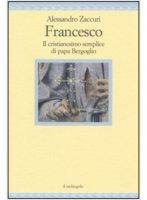 Francesco - Alessandro Zaccuri