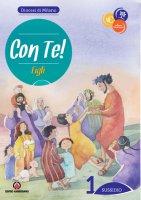Con Te! Figli. Sussidio 1 - Itinerario di Iniziazione Cristiana - Diocesi di Milano
