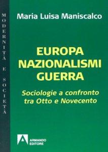 Copertina di 'Europa, nazionalismi e guerra'