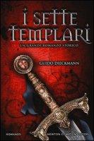 I sette templari - Dieckmann Guido