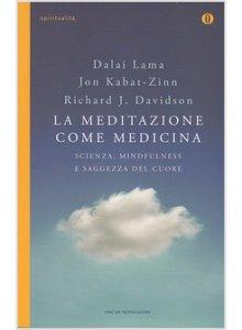 Copertina di 'La meditazione come medicina'