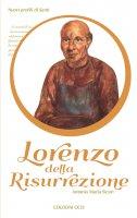 Lorenzo della Risurrezione - Antonio M. Sicari