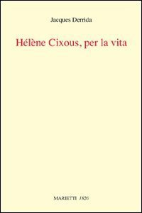 Copertina di 'Helene Cixous, per la vita'