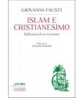Islam e cristianesimo - Giovanni Fausti