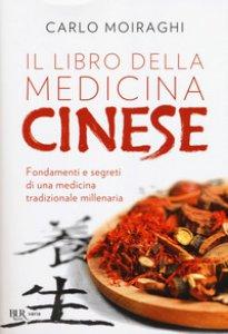 Copertina di 'Il libro della medicina cinese'