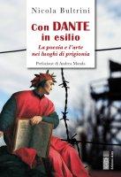 Con Dante in esilio - Nicola Bultrini