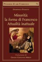 Minorità: la forma di Francesco - Domenico Paoletti