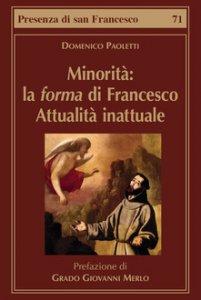 Copertina di 'Minorità: la forma di Francesco'