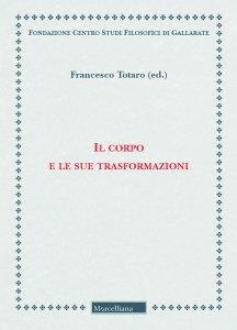 Copertina di 'Corpo e le sue trasformazioni. (Il)'
