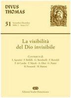 La visibilità del Dio invisibile - AA. VV.