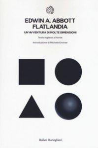 Copertina di 'Flatlandia. Un'avventura di molte dimensioni. Testo inglese a fronte'