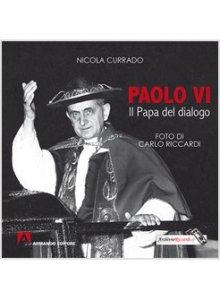 Copertina di 'Paolo VI papa del dialogo'