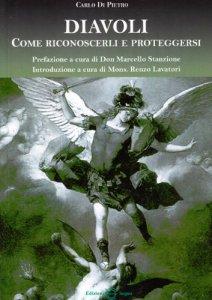 Copertina di 'Diavoli come riconoscerli e proteggersi'