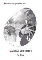 Greed - Viscontini Massimo