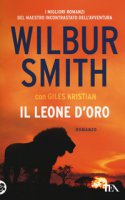 Il leone d'oro - Smith Wilbur, Giles Kristian
