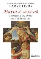 Maria di Nazareth - Padre Livio Fanzaga