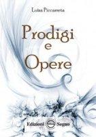 Prodigi e Opere - Luisa Piccarreta