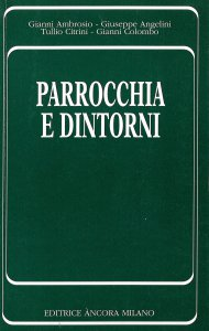 Copertina di 'Parrocchia e dintorni'