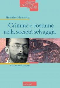 Copertina di 'Crimine e costume nella società selvaggia'