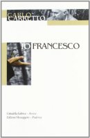 Io, Francesco - Carretto Carlo