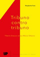 Tribuno contro tribuno. Tiberio Gracci versus Marco Ottavio - Frare Margherita