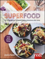 Superfood. Ediz. illustrata - Nadel Jessica