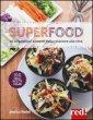 Superfood. Ediz. illustrata