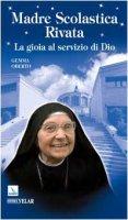 Madre Scolastica Rivata - Oberto Gemma