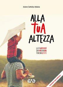 Copertina di 'Alla tua altezza. Giovani 2019-2020 - Guida'