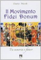 Il movimento FIDEI DONUM. Tra memoria e futuro - Dario Nicoli