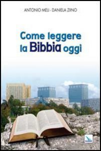 Copertina di 'Come leggere la Bibbia oggi'