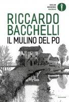 Il mulino del Po - Bacchelli Riccardo