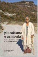 Pluralismo e armonia. Introduzione al pensiero di Raimon Panikkar - Achille Rossi