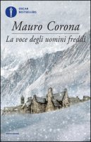 La voce degli uomini freddi - Corona Mauro